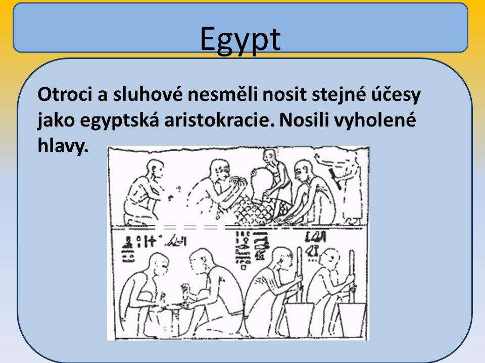Otroci a sluhové nesměli nosit stejné účesy jako egyptská aristokracie.