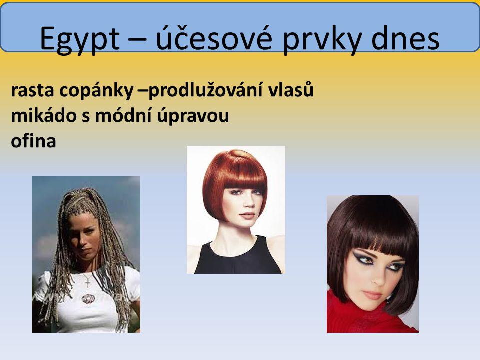 rasta copánky –prodlužování vlasů mikádo s módní úpravou ofina Egypt – účesové prvky dnes