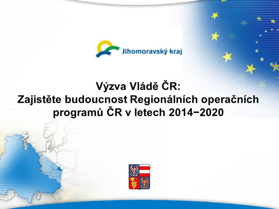 Výzva Vládě ČR: Zajistěte budoucnost Regionálních operačních programů ČR v letech 2014−2020