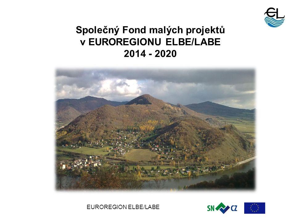 EUROREGION ELBE/LABE 1 Společný Fond malých projektů v EUROREGIONU ELBE/LABE 2014 - 2020