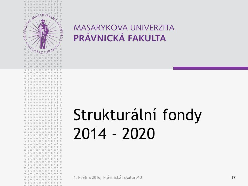 4. května 2016, Právnická fakulta MU17 Strukturální fondy 2014 - 2020