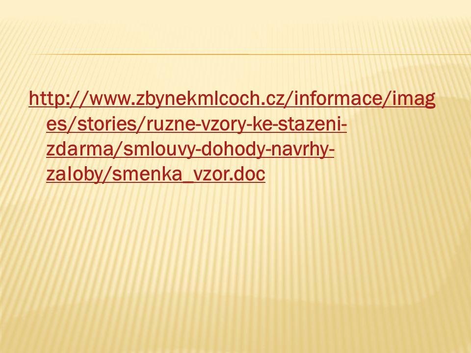 http://www.zbynekmlcoch.cz/informace/imag es/stories/ruzne-vzory-ke-stazeni- zdarma/smlouvy-dohody-navrhy- zaloby/smenka_vzor.doc