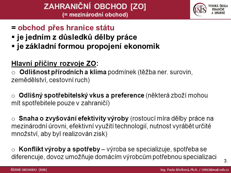 24.Děkuji za pozornost Ing. Pavla Břečková, Ph.D.