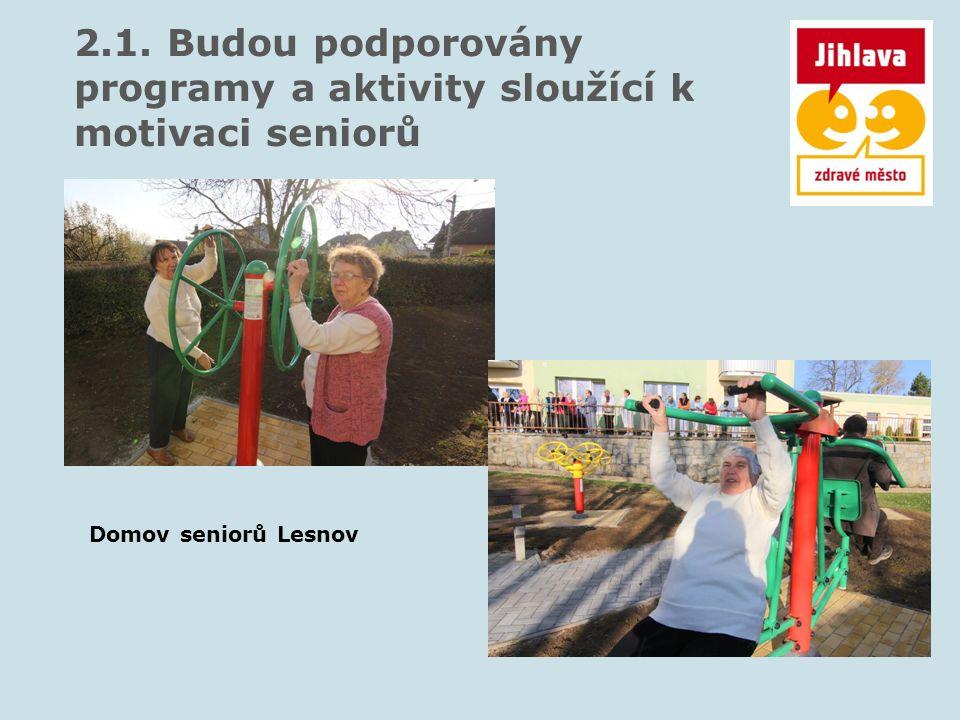 2.1. Budou podporovány programy a aktivity sloužící k motivaci seniorů U3V Mezinárodní den seniorů