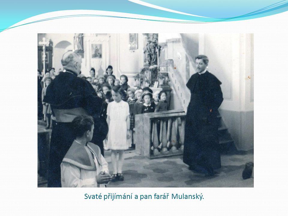 Svaté přijímání a pan farář Mulanský.