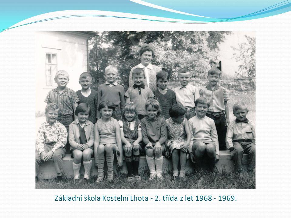 Základní škola Kostelní Lhota - 2. třída z let 1968 - 1969.