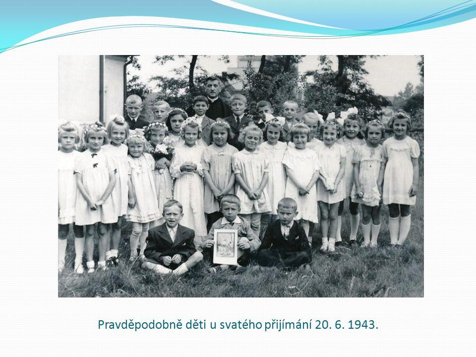 Pravděpodobně děti u svatého přijímání 20. 6. 1943.