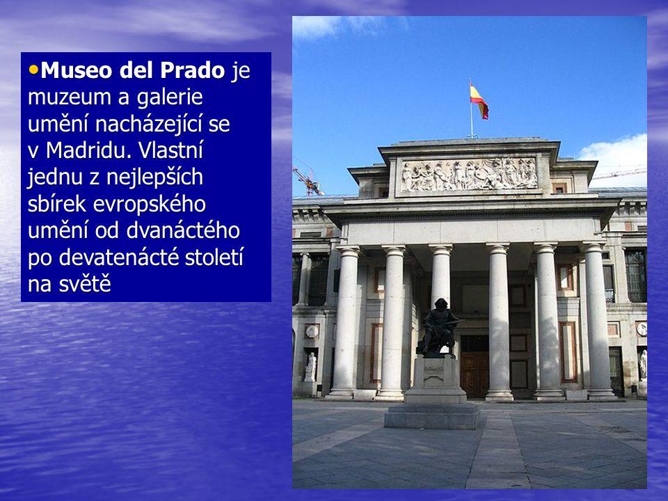 Museo del Prado je muzeum a galerie umění nacházející se v Madridu.