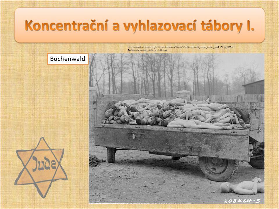 Buchenwald http://upload.wikimedia.org/wikipedia/commons/thumb/b/bc/Buchenwald_corpse_trailer_ww2-181.jpg/699px- Buchenwald_corpse_trailer_ww2-181.jpg