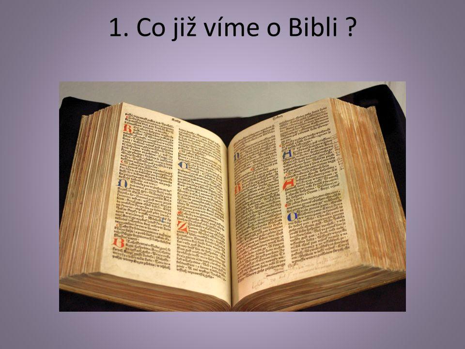 1. Co již víme o Bibli ?