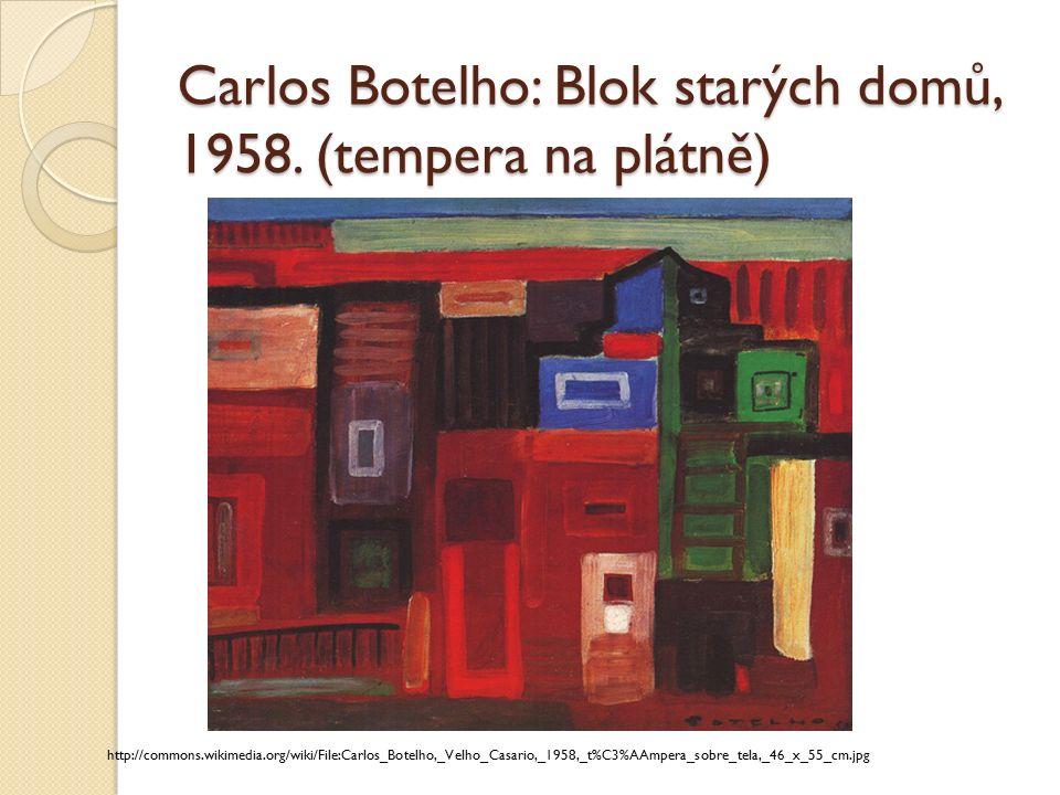 Carlos Botelho: Blok starých domů, 1958.