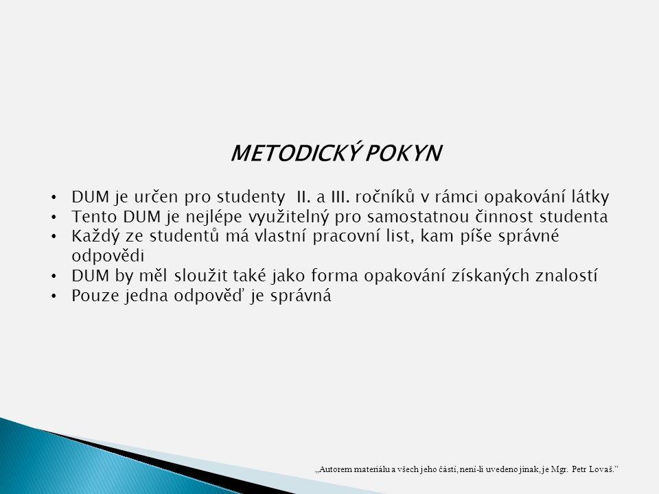 METODICKÝ POKYN DUM je určen pro studenty II. a III.