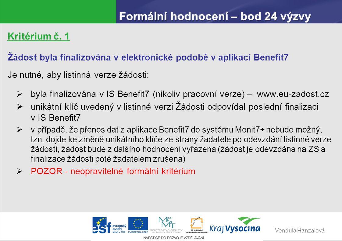 Vendula Hanzalová Kritérium č. 2 Žadatel má sídlo na území České republiky