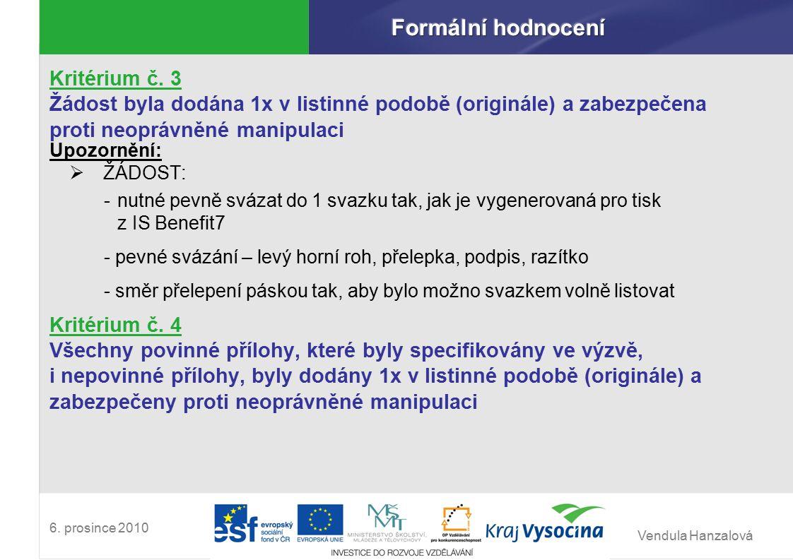 Vendula Hanzalová 6.prosince 2010 PROSTOR PRO VAŠE DOTAZY .