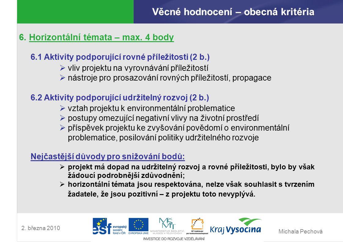 Michala Pechová 2. března 2010 6. Horizontální témata – max.