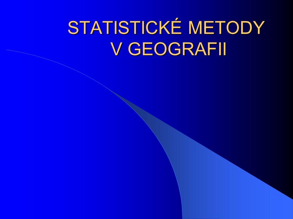 STATISTICKÉ METODY V GEOGRAFII