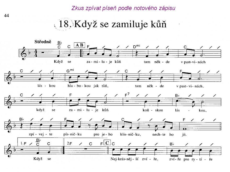 Zkus zpívat píseň podle notového zápisu