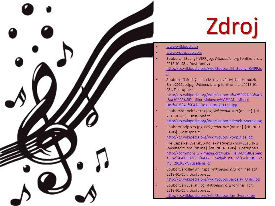 Zdroj www.wikipedia.cz www.youtoube.com Soubor:Jiri Suchy KVIFF.jpg.