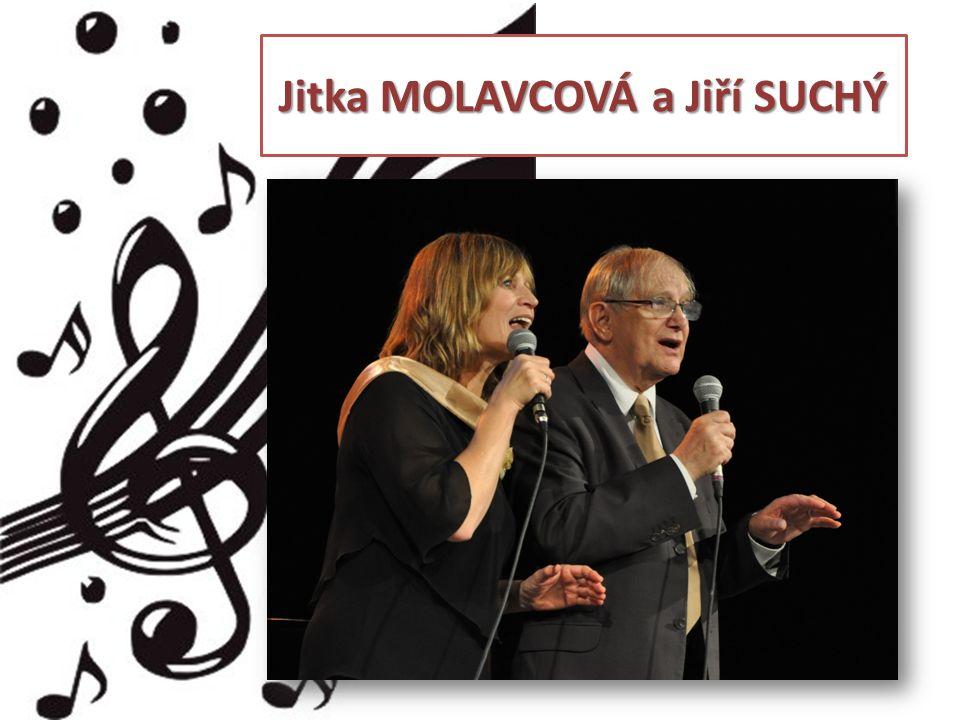 Jitka MOLAVCOVÁ a Jiří SUCHÝ