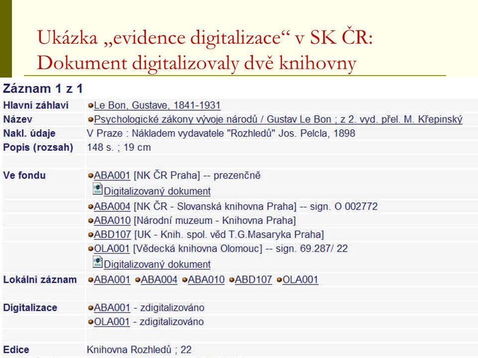 """Ukázka """"evidence digitalizace v SK ČR: Dokument digitalizovaly dvě knihovny"""
