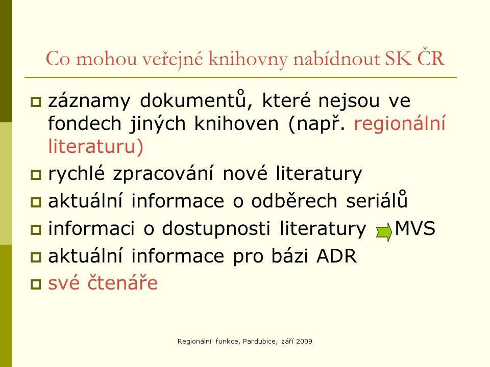 Co mohou veřejné knihovny nabídnout SK ČR  záznamy dokumentů, které nejsou ve fondech jiných knihoven (např.