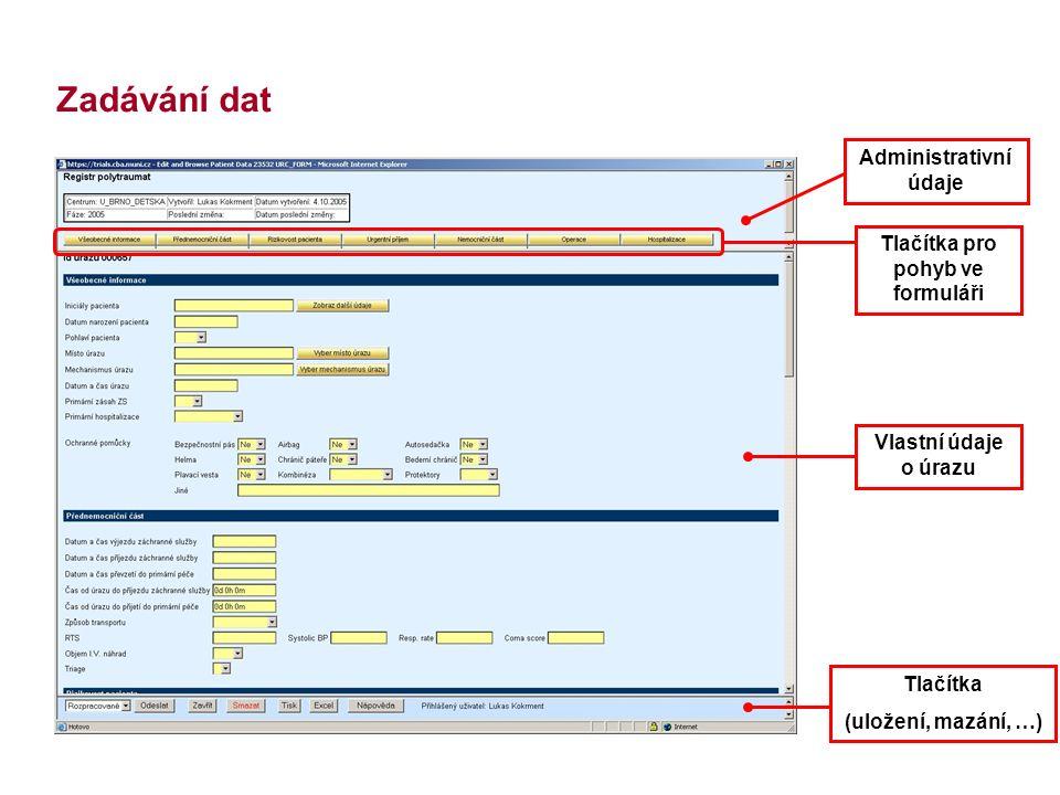 HelpZpět Analytické nástrojeSVOD Expertní služby Management datSlužby IS Zadávání dat Tlačítka pro pohyb ve formuláři Administrativní údaje Vlastní úd