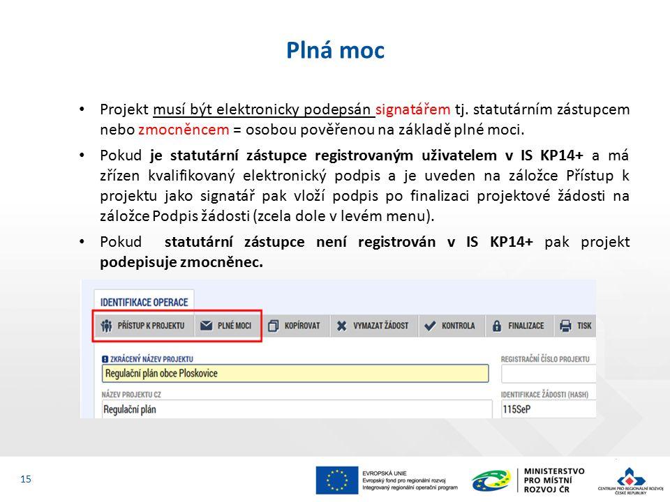 Projekt musí být elektronicky podepsán signatářem tj.