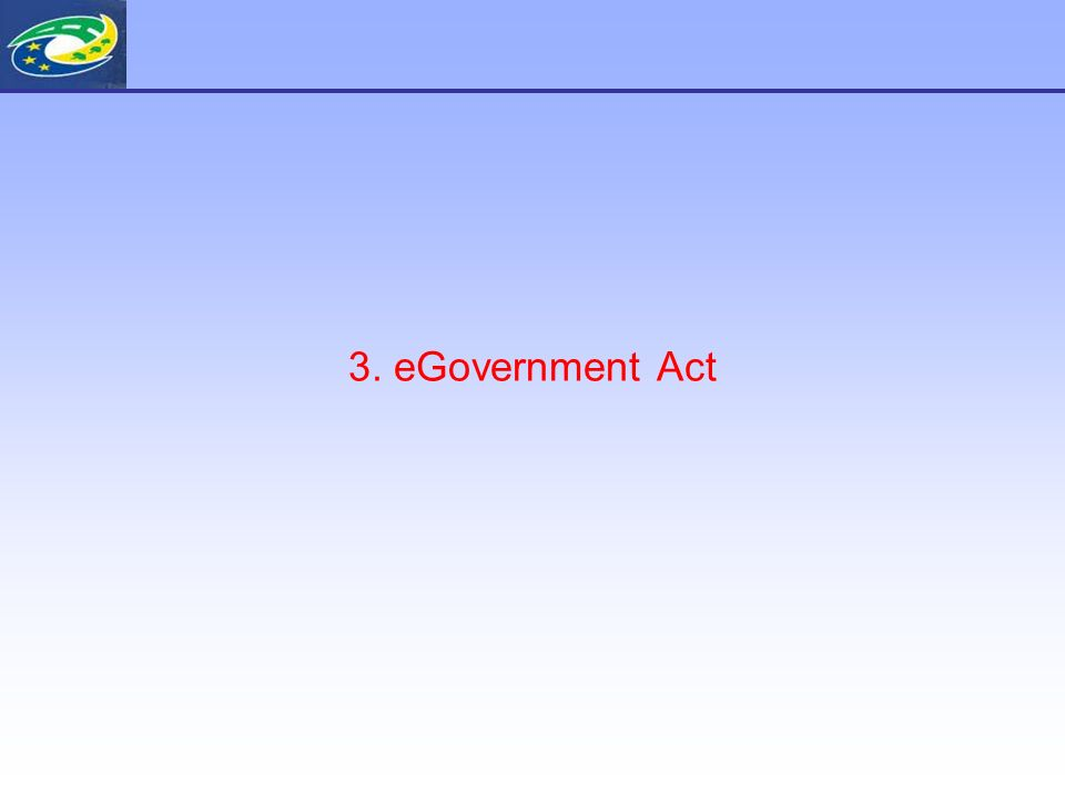 3. eGovernment Act