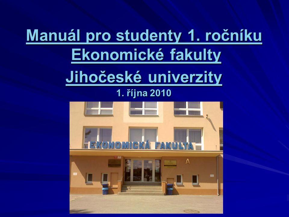 Manuál pro studenty 1. ročníku Manuál pro studenty 1.