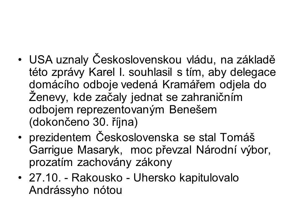 """28.10 - zveřejněna jako souhlas s vyhlášením samostatnosti, moc přebírá Národní výbor vyhlášena samostatná republika na Václavském náměstí vyhlásili ji """"muži 28."""