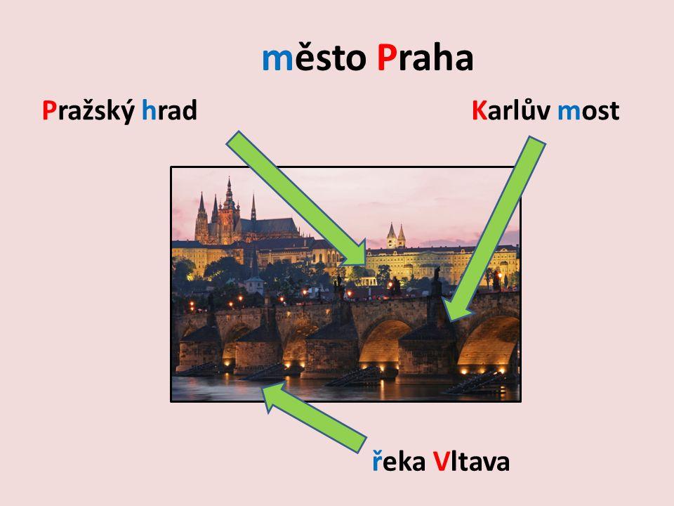 město Praha řeka Vltava Pražský hradKarlův most