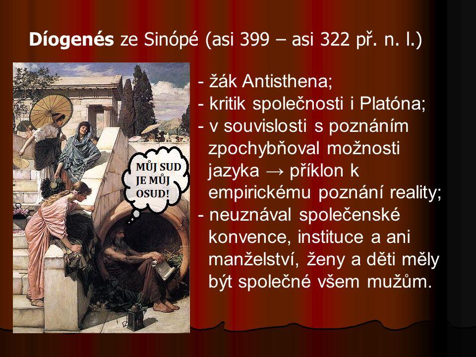 Díogenés ze Sinópé (asi 399 – asi 322 př. n.