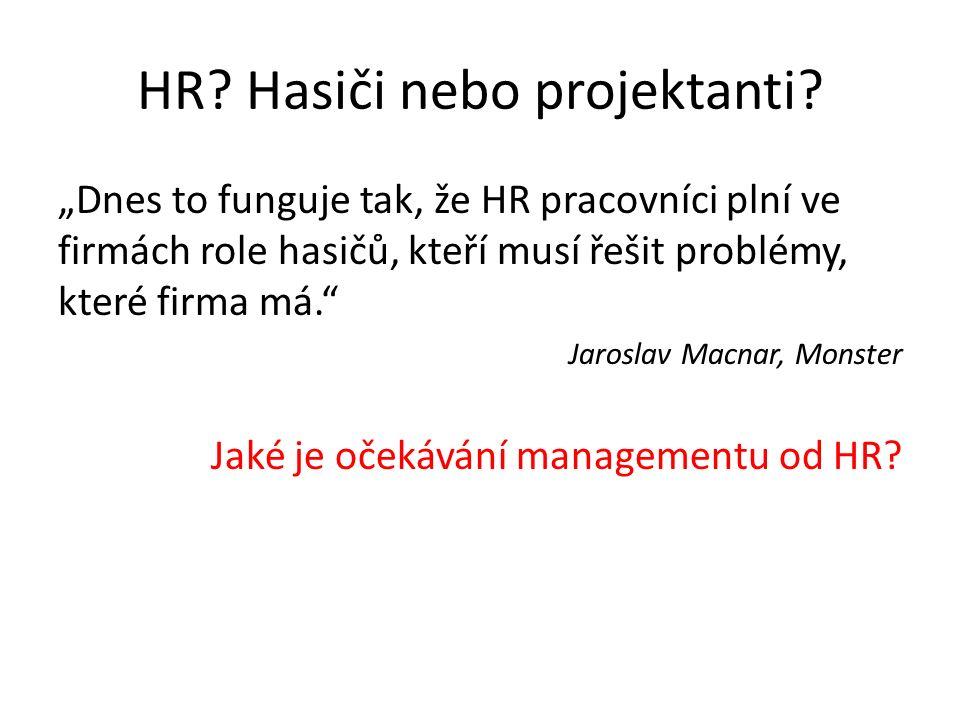 HR.Hasiči nebo projektanti.