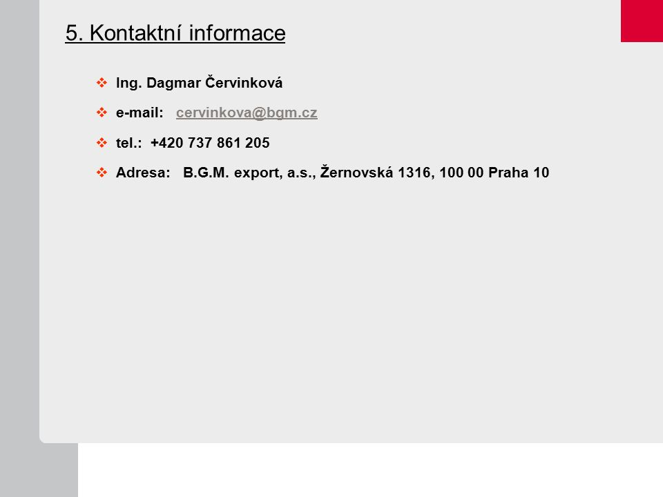 5. Kontaktní informace  Ing.