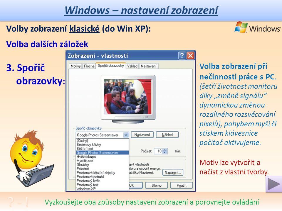 Windows – nastavení zobrazení Volby zobrazení klasické (do Win XP): Volba dalších záložek - 2.