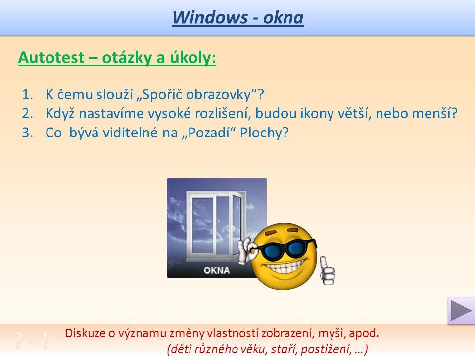 Windows – nastavení zobrazení Volby zobrazení klasické (do Win XP): Volba dalších záložek 5.