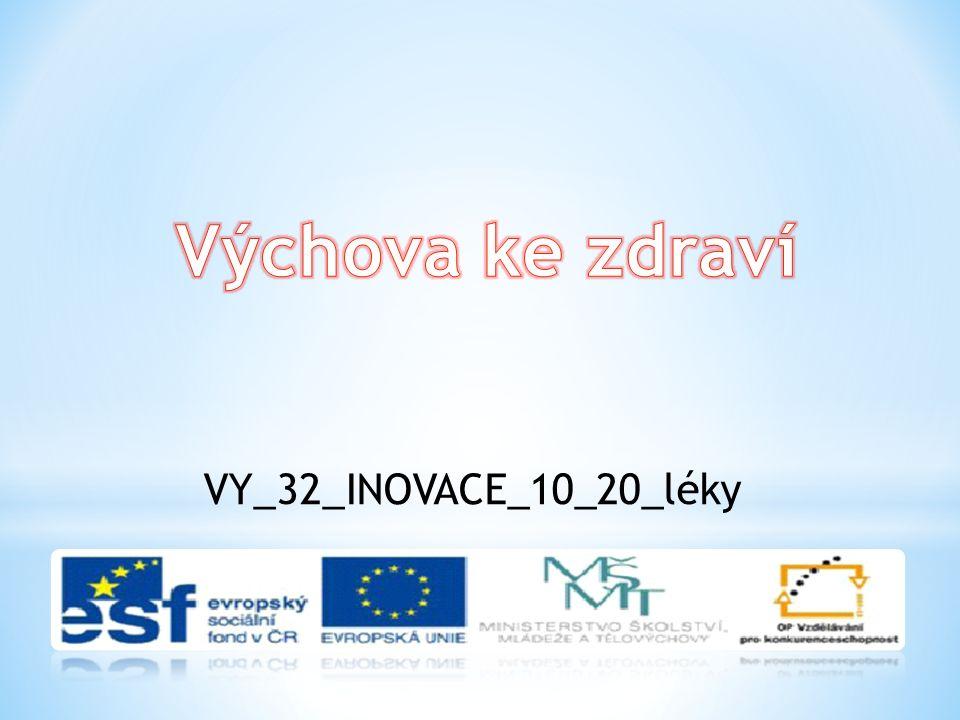 VY_32_INOVACE_10_20_léky
