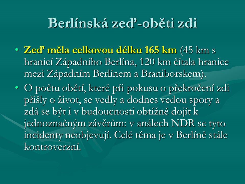 Berlínská zeď-oběti zdi Zeď měla celkovou délku 165 km (45 km s hranicí Západního Berlína, 120 km čítala hranice mezi Západním Berlínem a Braniborskem).Zeď měla celkovou délku 165 km (45 km s hranicí Západního Berlína, 120 km čítala hranice mezi Západním Berlínem a Braniborskem).