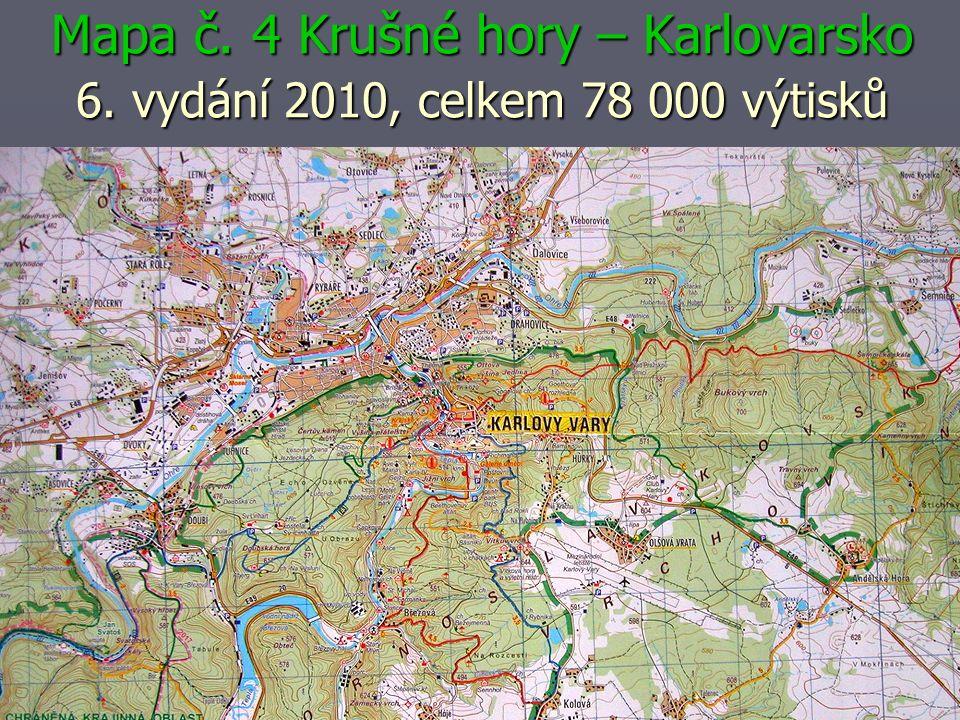 Mapa č. 4 Krušné hory – Karlovarsko 6. vydání 2010, celkem 78 000 výtisků
