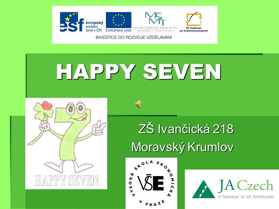 HAPPY SEVEN ZŠ Ivančická 218 Moravský Krumlov