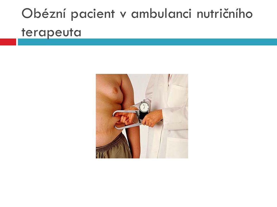 Obézní pacient v ambulanci nutričního terapeuta