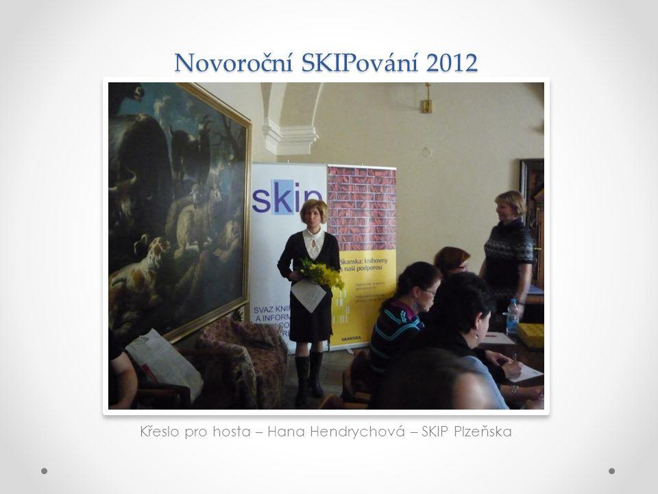 Novoroční SKIPování 2012 Křeslo pro hosta – Hana Hendrychová – SKIP Plzeňska
