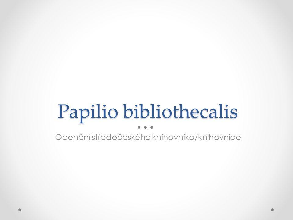 Papilio bibliothecalis Ocenění středočeského knihovníka/knihovnice