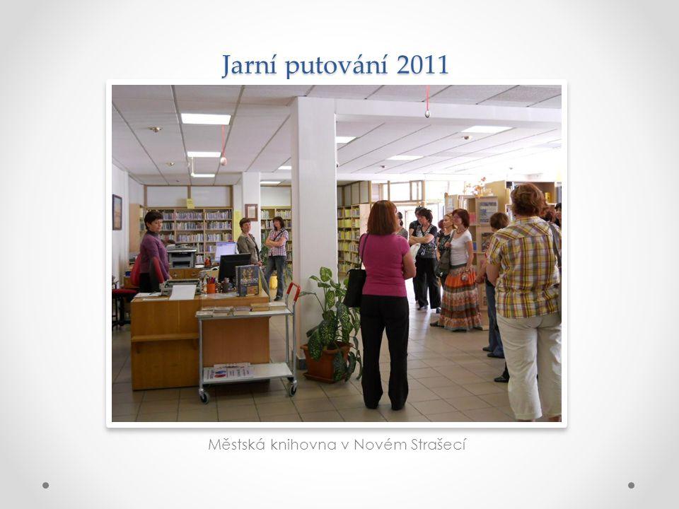 Jarní putování 2011 Městská knihovna v Novém Strašecí