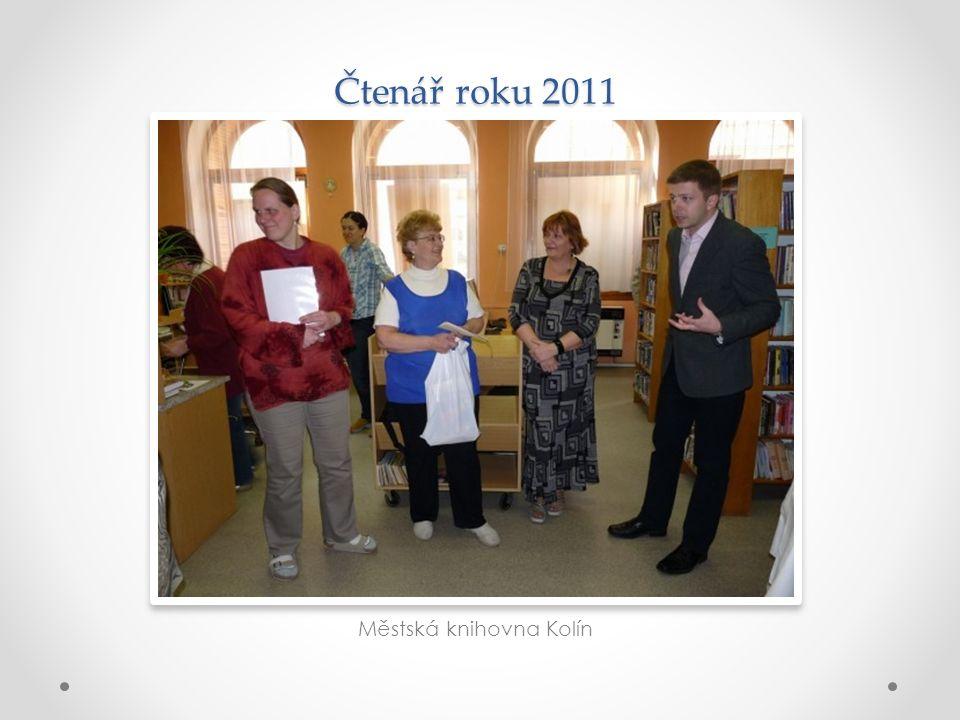 Čtenář roku 2011 Městská knihovna Kolín