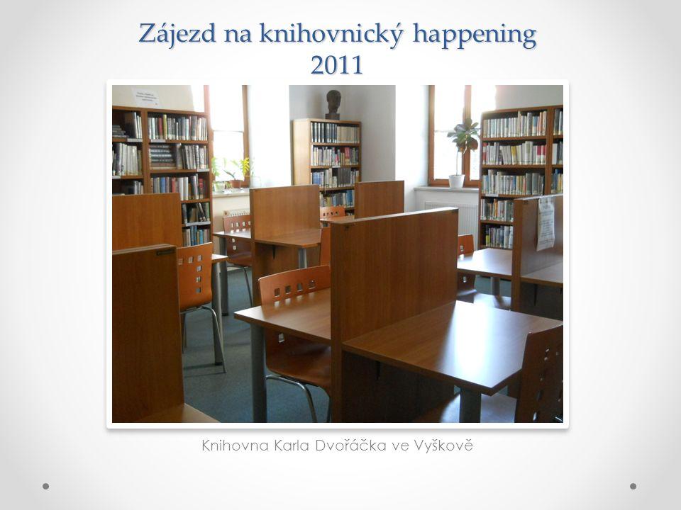 Zájezd na knihovnický happening 2011 Knihovna Karla Dvořáčka ve Vyškově