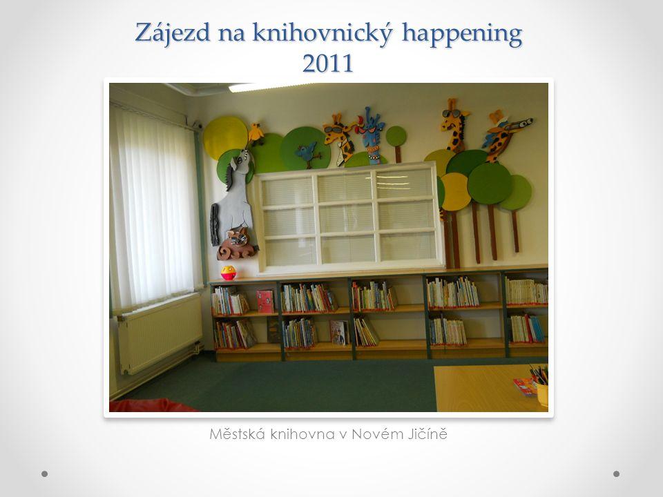 Zájezd na knihovnický happening 2011 Městská knihovna v Novém Jičíně
