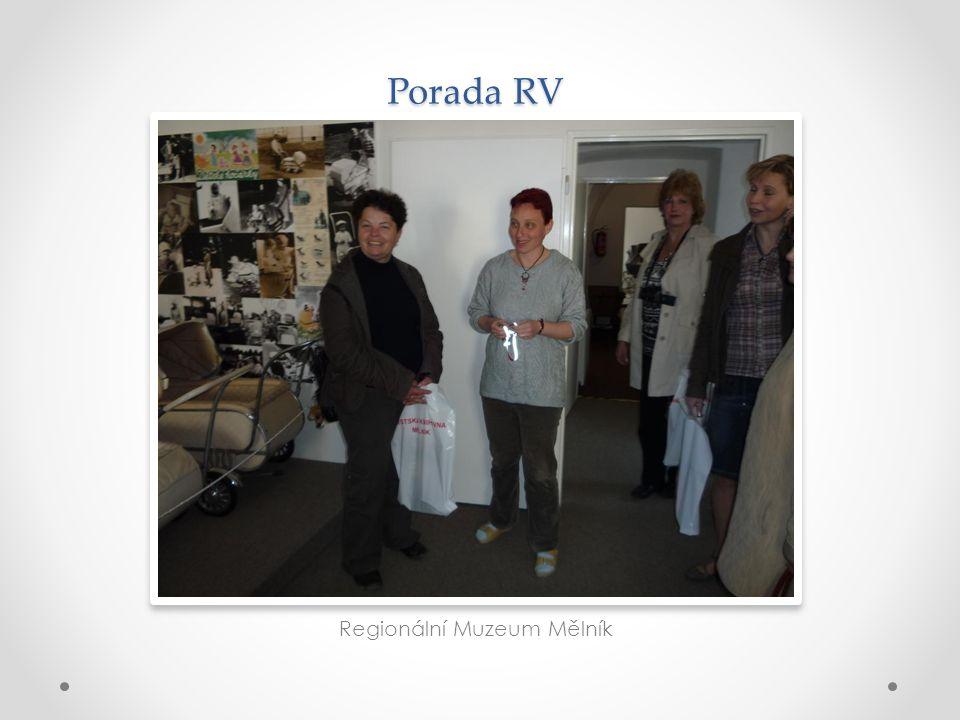Porada RV Regionální Muzeum Mělník