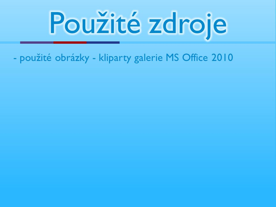 - použité obrázky - kliparty galerie MS Office 2010