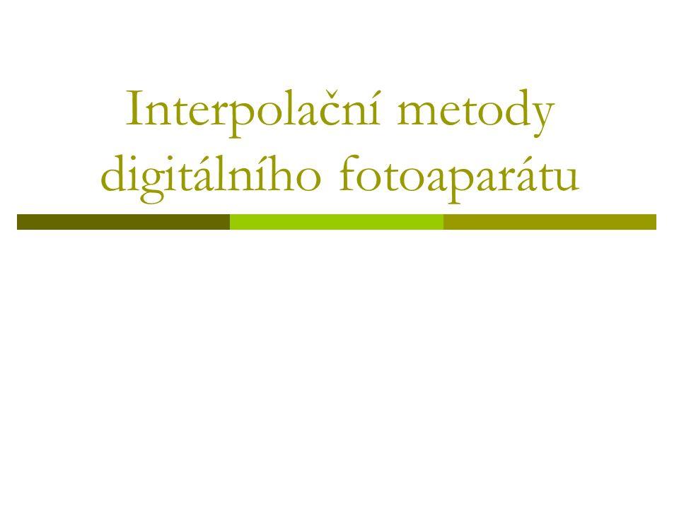 Interpolační metody digitálního fotoaparátu